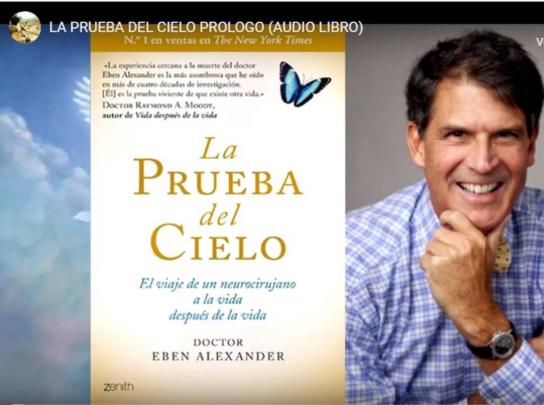Eben Alexander, La prueba del cielo