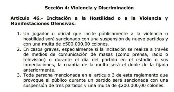 Esto dice el artículo 46 del Reglamento Disciplinario. Tomado de www.unafut.com