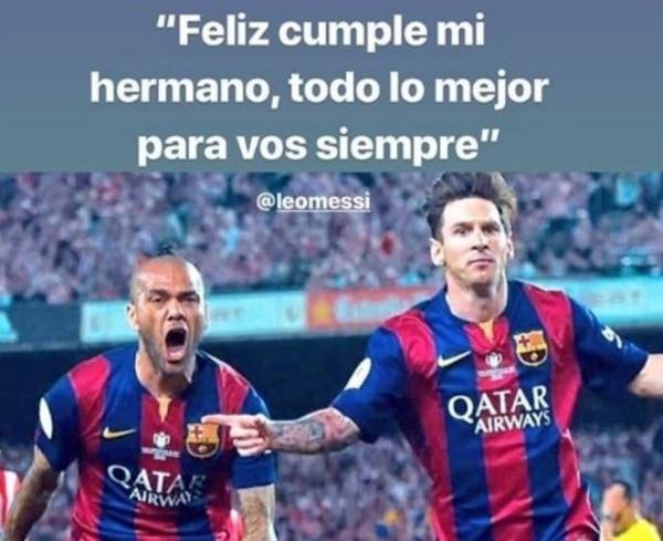 Dani Alves también se unió a los mensajes de feliz cumpleaños que ha recibido Lio Messi, este lunes. Foto Diario Olé, Argentina