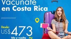 Agencia de viajes ofreció por 12 horas paquetes turísticos para vacunarse en Tiquicia