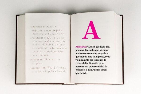 Alonsarse es un término que pronto podría salir en el diccionario.